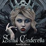 Sinful Cinderella: Dark Fairy Tale Queen, Book 1 | Anita Valle