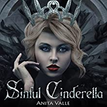 Sinful Cinderella: Dark Fairy Tale Queen, Book 1 Audiobook by Anita Valle Narrated by Caitlin Kelly