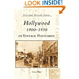 Hollywood 1900-1950 in Vintage Postcards (CA) (Postcard History Series)
