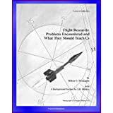 Flight Research: Problems Encountered and What They Should Teach Us - Lunar Landing Research Vehicle, X-15, YF...