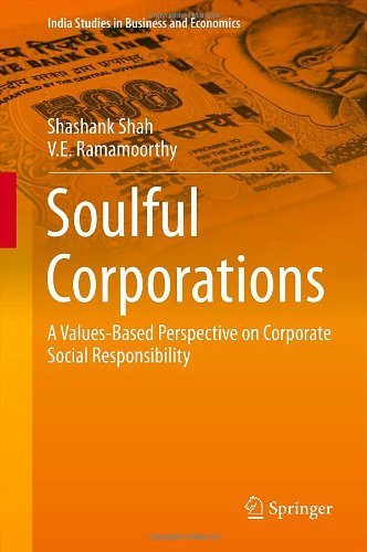 Soulful Corporations: A Values-Based Perspective On Corporate Social Responsibility (India Studies In Business And Economics) front-844840