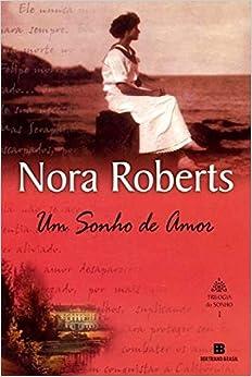 Um Sonho de Amor - Volume I da Trilogia do Sonho [Original Title