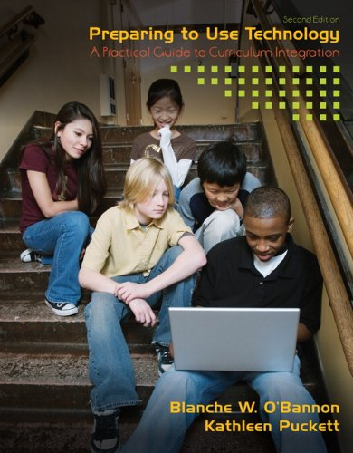 Preparing to Use Technology: A Practical Guide to...