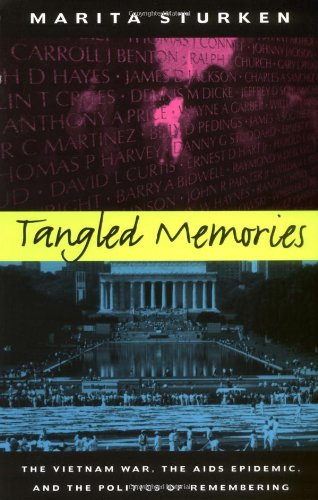 Tangled Memories: The Vietnam War, the AIDS Epidemic, and...