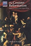 img - for The Counter Reformation: Religion and Society in Early Modern Europe (Cambridge Topics in History) book / textbook / text book