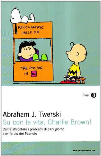 Su con la vita, Charlie Brown