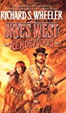 Rendezvous: A Barnaby Skye Novel (Skye's West 9) (0312863195) by Wheeler, Richard S.