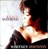 Whitney Houston I Have Nothing / All The Man That I Need (7