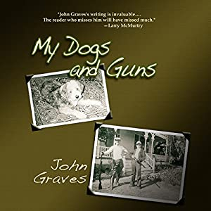 My Dogs and Guns Audiobook