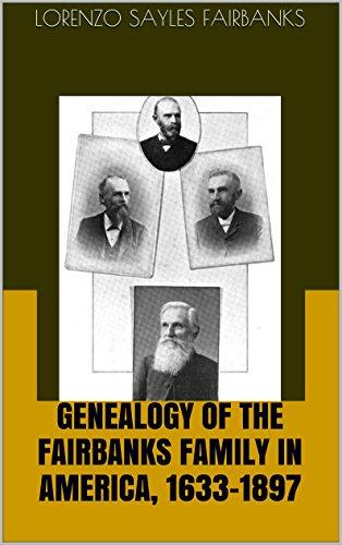 Genealogy of the Fairbanks Family in America, 1633-1897 PDF