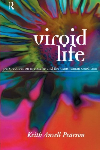 viroid-life-perspectives-on-nietzsche-and-the-transhuman-condition-routledge-studies-in-development