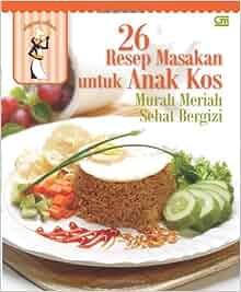 Image Result For Resep Masakan Sehat Ala Anak Kos