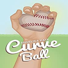 Curve Ball (       UNABRIDGED) by Angelica Kate Narrated by Ron Herczig