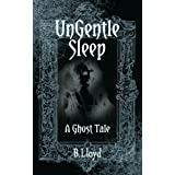 Ungentle Sleepby B Lloyd