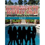 Everything You Want to Know About Housewives of Beverly Hills (Adrienne Maloof & Kyle Richards)