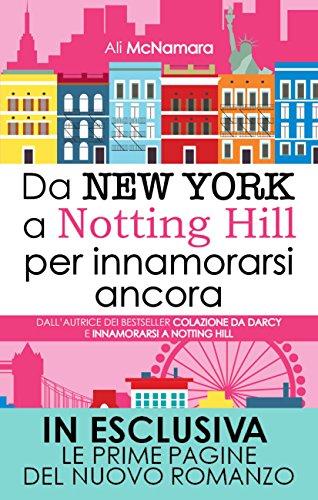 Da New York a Notting Hill per innamorarsi ancora eNewton Narrativa PDF