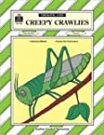 Creepy Crawlies: A Thematic Unit (The...