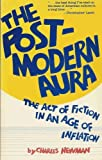 The Post-Modern Aura: The Act of Fiction in an Age of Inflation