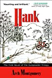Hank: The First Novel of the Gunpowder Trilogy