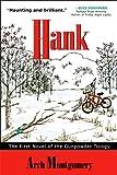 Hank: The First Novel of the Gunpowder Trilogy