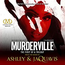 Murderville: The First of a Trilogy (       UNABRIDGED) by  Ashley,  JaQuavis Narrated by Cary Hite