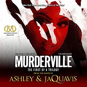 Murderville: The First of a Trilogy | [Ashley, JaQuavis]