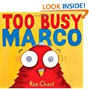 Too Busy Marco