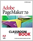 Adobe Creative Team Adobe PageMaker 7.0 Classroom in a Book (Classroom in a Book (Adobe))