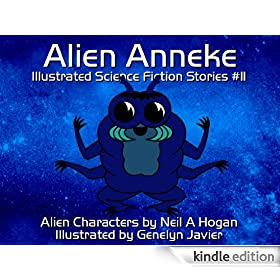 Alien Anneke. Illustrated Science Fiction and Fantasy Stories #11 (Alien Characters 2014)