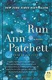 By Ann Patchett: Run