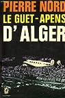 Le guet-apens d'Alger