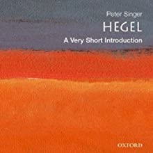 Hegel: A Very Short Introduction (       UNABRIDGED) by Peter Singer Narrated by Christine Williams