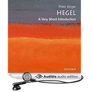 Hegel: A Very Short Introduction (Unabridged)