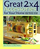 img - for Great 2x4 Accessories for Your Home: Making Candlesticks, Coatracks, Mirrors, Footstools, and More book / textbook / text book