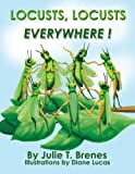 img - for Locusts, Locusts, Everywhere! book / textbook / text book