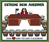 Cathy: Extreme Desk Makeover: 2006 Day to Day Calendar (0740752987) by Guisewite, Cathy