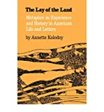The Lay of the Land: Metaphor as Experience and History in American Life and Letters (Paperback) - Common