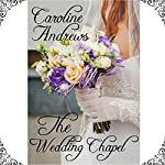 The Wedding Chapel | Caroline Andrews