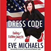 Dress Code: Ending Fashion Anarchy | [Eve Michaels]