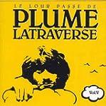 Le Lour Passe de Plume Latraverse, vol.V