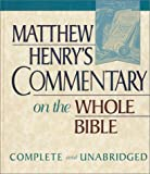 Matthew Henry's a Commentary on the Whole Bible (094357532X) by Henry, Matthew A.