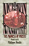 Philippe Boulle The Madness of Priests (Victorian Age Vampire)