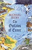 The Outlaws of Ennor (Medieval West Country Mysteries) (0755301722) by Jecks, Michael