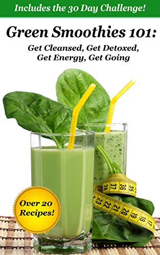 Green Smoothies 101:  Get Cleansed, Get Detoxed, Get Energy, Get Going by Shannon O'Shea