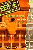 Eerie Indiana #2: Bureau of Lost (0380797755) by Peel, John