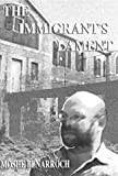 The Immigrant's Lament (1930149115) by Mois Benarroch