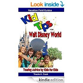 Kid Tips for Walt Disney World: Touring Advice by Kids for Kids