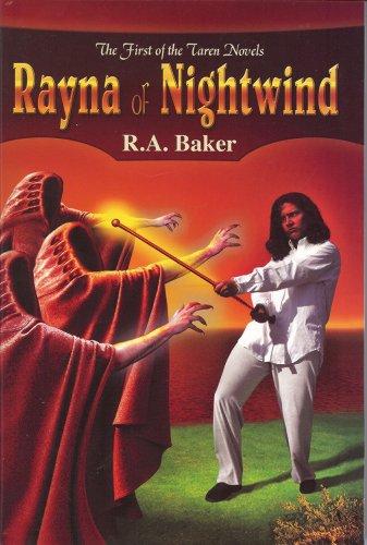 Book: Rayna of Nightwind - Taren Novels by R. A. Baker