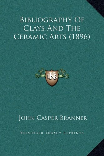 Bibliography of Clays and the Ceramic Arts (1896)