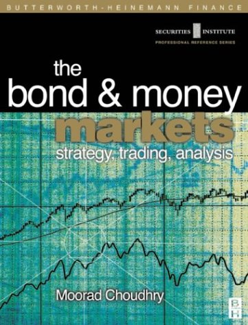 The bond and money markets